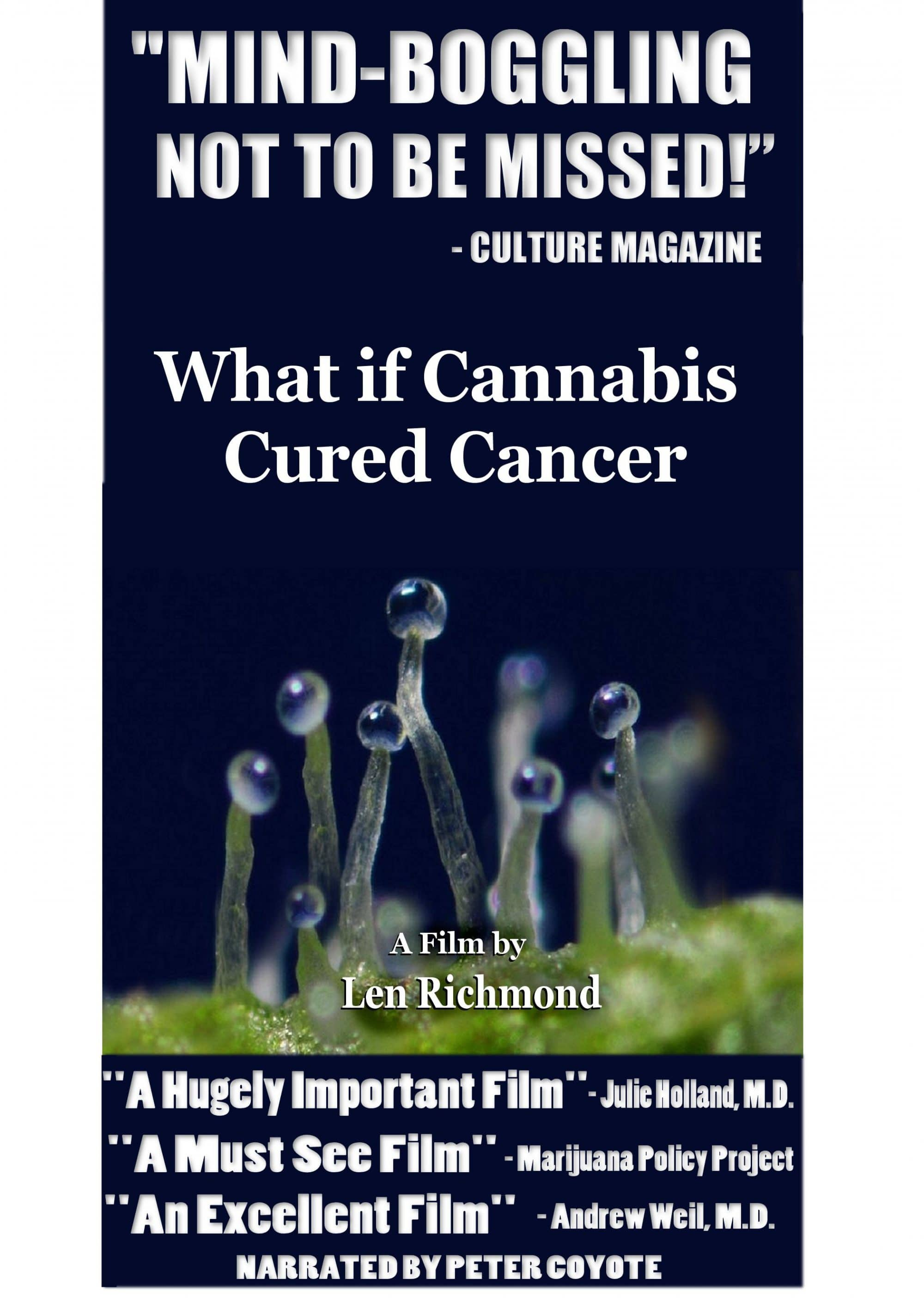 Len Richmond, What if Cannabis Cured Cancer? A Tribute to Len Richmond
