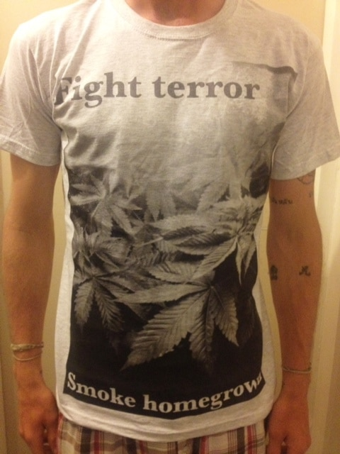 Fight Terror - Smoke Home Grown - £15.00