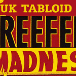UK Tabloid Reefer Madness: Cannabis Leads To An Early Death?
