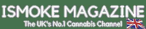 ISMOKE Magazine - The UK\'s No.1 Cannabis Channel