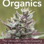 True Living Organics Cannabis Growing Book Review