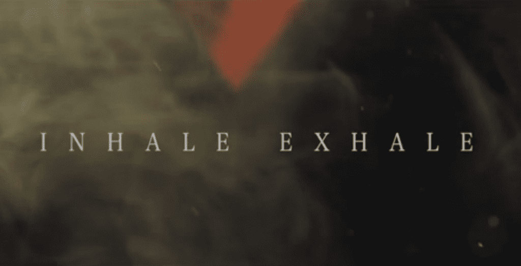 , The Remedy – Inhale Exhale