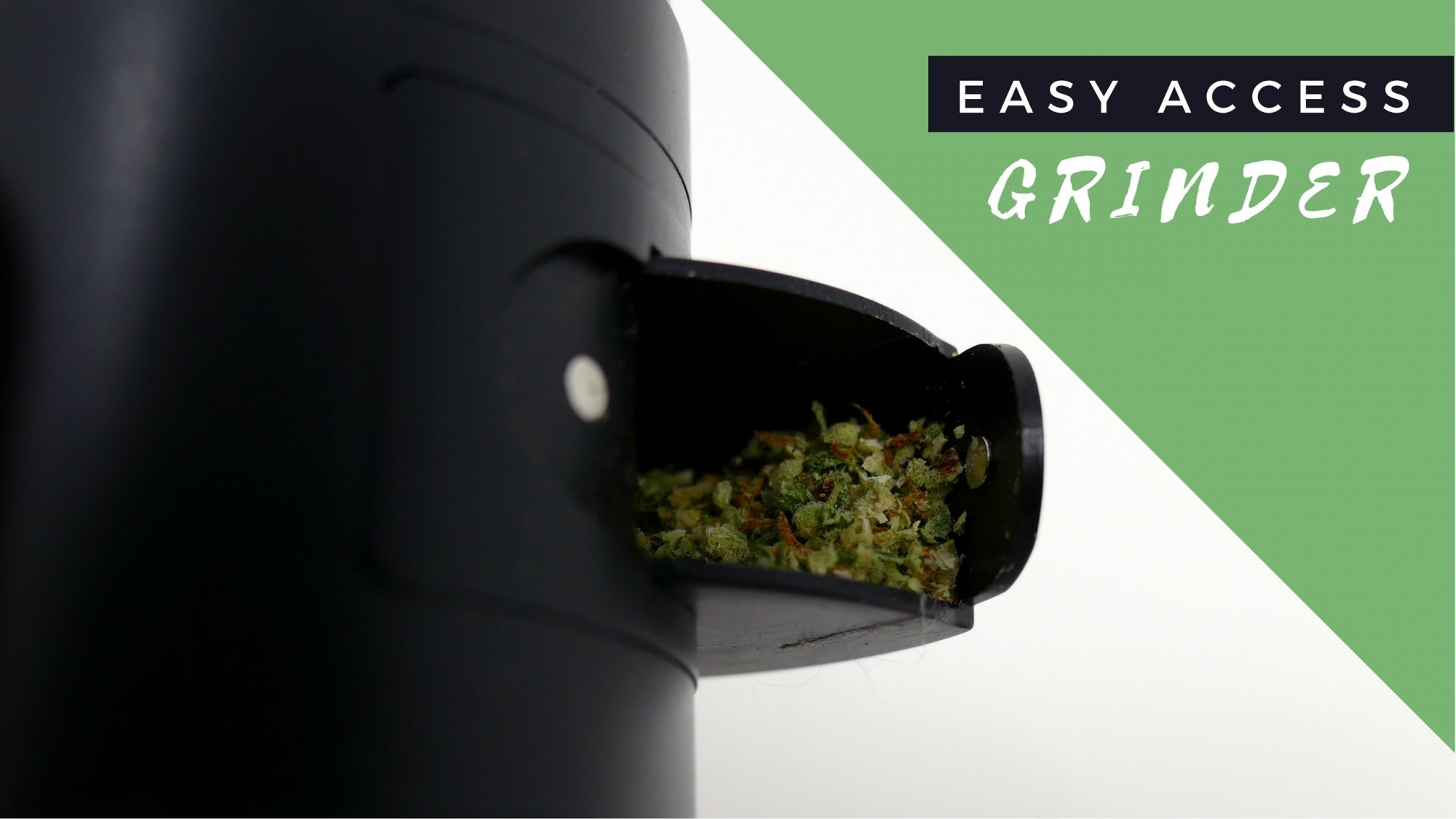 Easy Access Grinder
