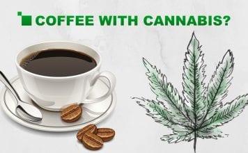 Coffee with Cannabis
